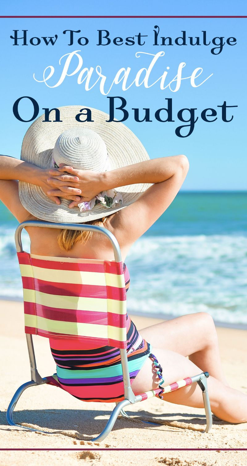 Indulge in Paradise on a Budget Pin