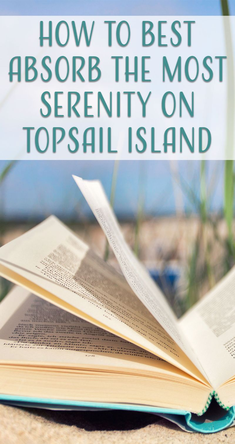 How to Best Absorb the Most Serenity on Topsail Island Pin
