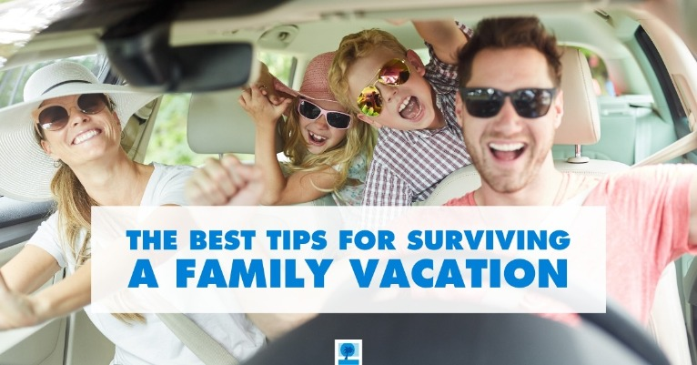 The Best Tips for Surviving a Family Vacation | Island Real Estate
