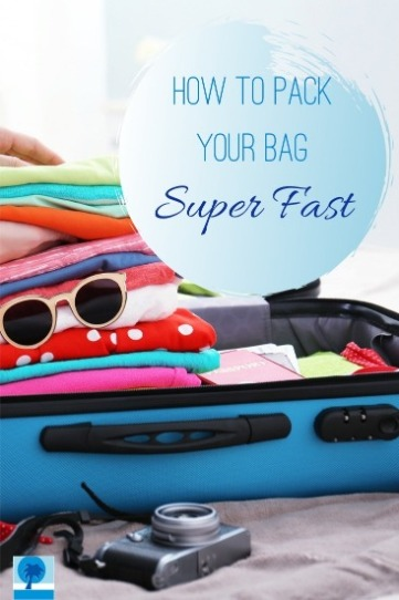 How to Pack Your Bag Super Fast | Island Real Estate