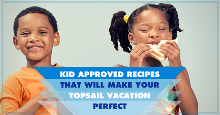 Kid Approved Recipes That Will Make Your Topsail Vacation Perfect | Island Real Estate